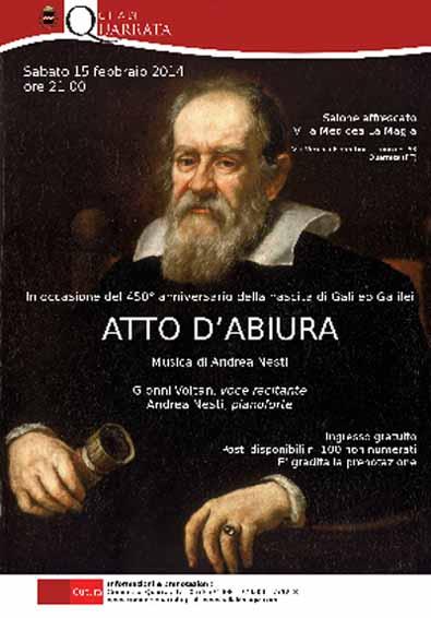 """""""ATTO DI ABIURA"""", E SI RICORDA LA NASCITA DI GALILEI"""