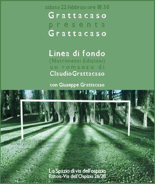 GIUSEPPE GRATTACASO E «LA LINEA DI FONDO»