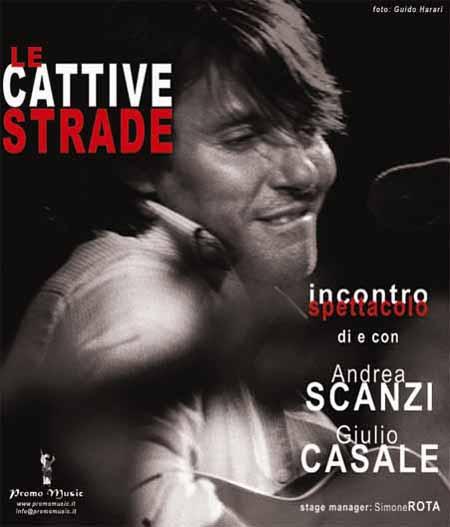 LE CATTIVE STRADE: CASALE-SCANZI PER DE ANDRÉ