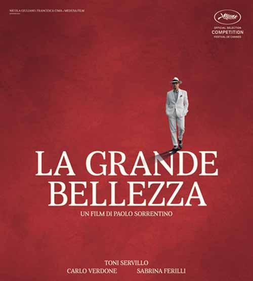 """LA GRANDE BELLEZZA"",  UN OSCAR ALLA RETORICA"