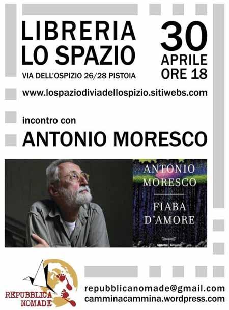 """ANTONIO MORESCO E LA SUA """"FIABA D'AMORE"""""""