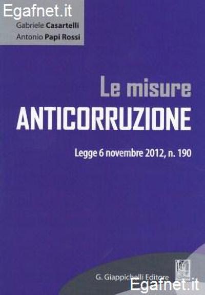 ANTICORRUZIONE: MA LA LEGGE 190/2012 VIENE DAVVERO APPLICATA?