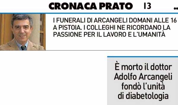 È MORTO IL DOTTOR ADOLFO ARCANGELI. FONDÒ L'UNITÀ DI DIABETOLOGIA DI PRATO