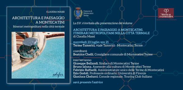 MONTECATINI, ARCHITETTURA E PAESAGGIO