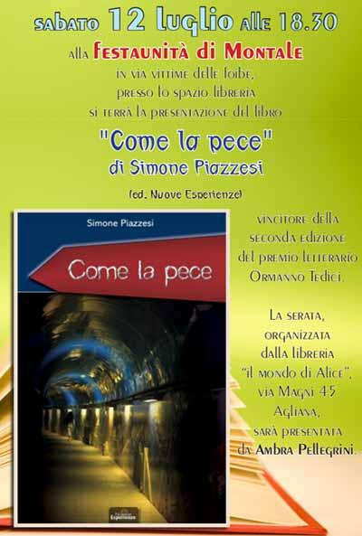 «COME LA PECE»