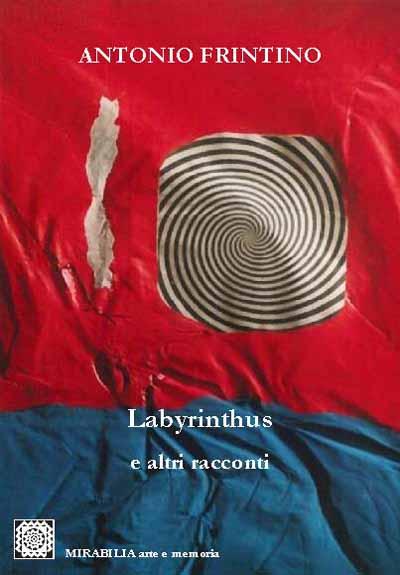 """""""LABYRINTHUS"""" DI FRINTINO ALLA SMILEA"""