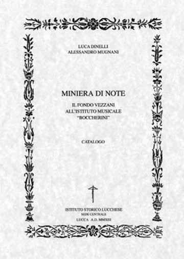FONDO VEZZANI, IL CATALOGO «MINIERA DI NOTE»