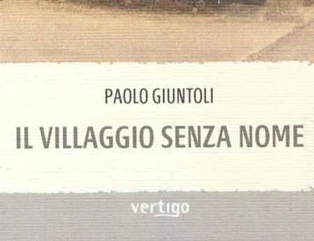 «IL VILLAGGIO SENZA NOME»