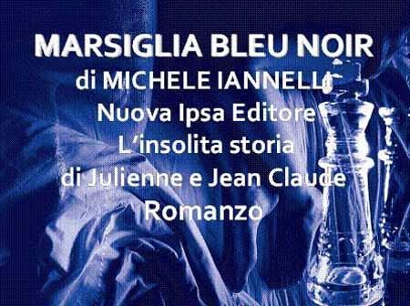 «MARSIGLIA BLEU NOIR»