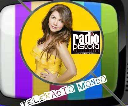 """RADIO PISTOIA WEB E """"TELE RADIO MONDO"""""""