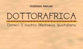 «DOTTORAFRICA», PRESENTAZIONE A SERRAVALLE