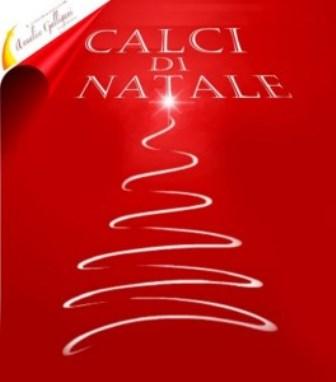 """""""CALCI DI NATALE"""", TORNA IL CALCETTO AMATORIALE"""