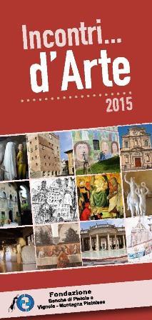 BANCHE DI PISTOIA E VIGNOLE, INCONTRI D'ARTE 2015