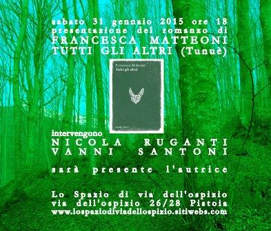 «TUTTI GLI ALTRI» DI FRANCESCA MATTEONI