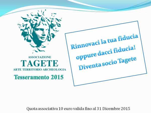 """TAGETE"" RINNOVA LE TESSERE ASSOCIATIVE"