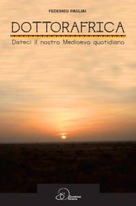 Dottorafrica, il libro di Federico Pagliai
