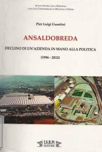 2. Il libro di Guastini sui 'danni' della politica alla Breda di Pistoia