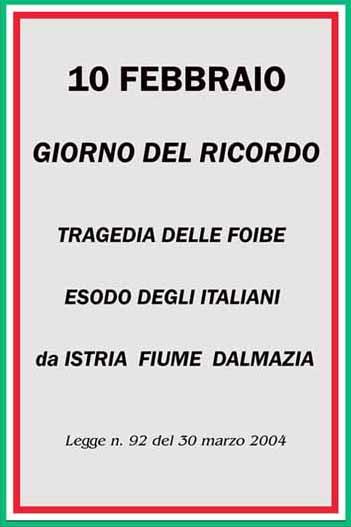 """""""GIORNO DEL RICORDO"""", IL DRAMMA DELLE FOIBE"""