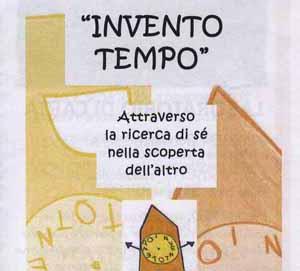 """""""INVENTO TEMPO"""", IL LABORATORIO DIVERSO"""