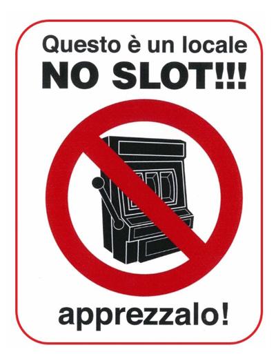 """""""NO SLOT"""", GLI ESERCIZI COMMERCIALI COMBATTONO LA LUDOPATIA"""
