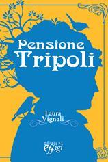 «PENSIONE TRIPOLI», E TIZZANA SI TINGE DI GIALLO