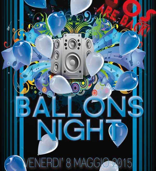 """BALLONS NIGHT"" A MARGINE COPERTA"