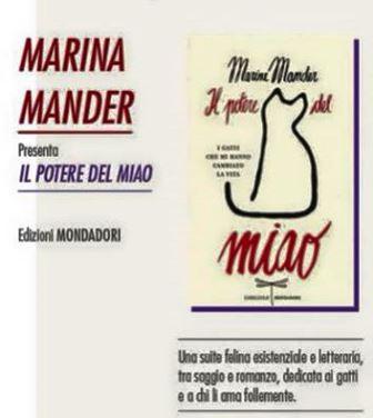 MARINA MANDER E «IL POTERE DEL MIAO»