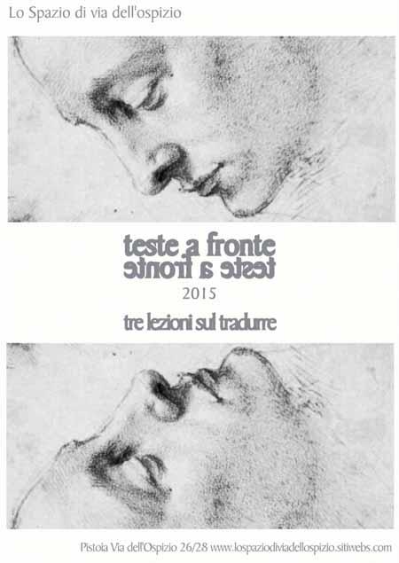TESTE A FRONTE 2015: TRE LEZIONI SUL TRADURRE