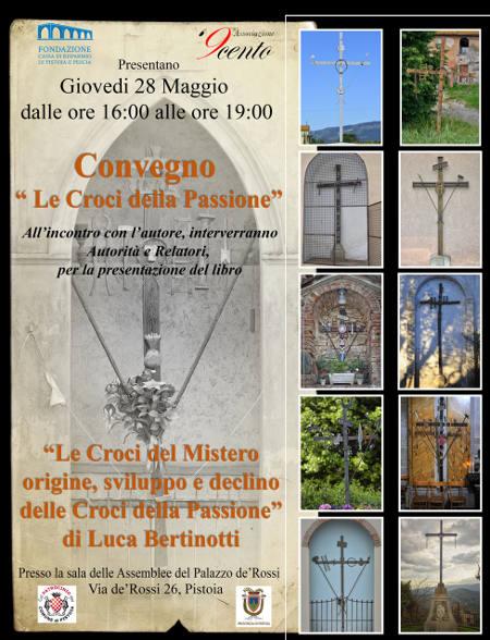 «LE CROCI DELLA PASSIONE», CONVEGNO E VOLUME