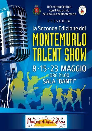 """""""MONTEMURLO TALENT SHOW"""" SECONDA EDIZIONE"""