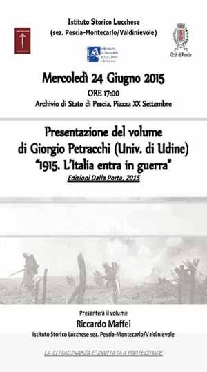 «1915. L'ITALIA ENTRA IN GUERRA»