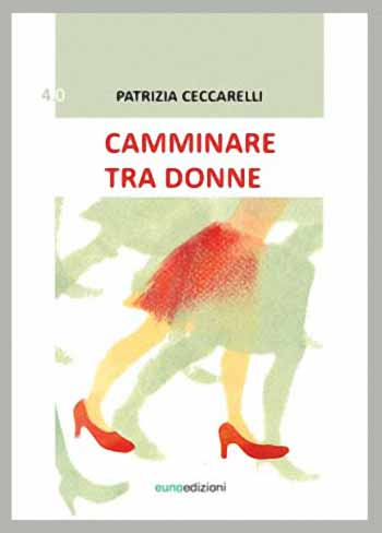 """CAMMINARE TRA DONNE"""