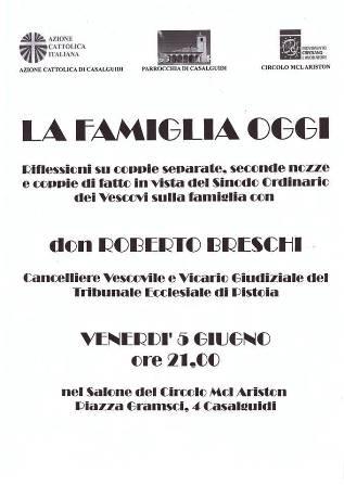 """CASALGUIDI, MCL E """"LA FAMIGLIA OGGI"""""""