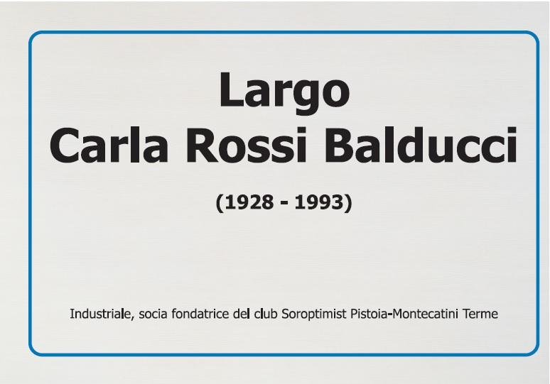 A MONSUMMANO UNA PIAZZA IN MEMORIA DI CARLA ROSSI BALDUCCI
