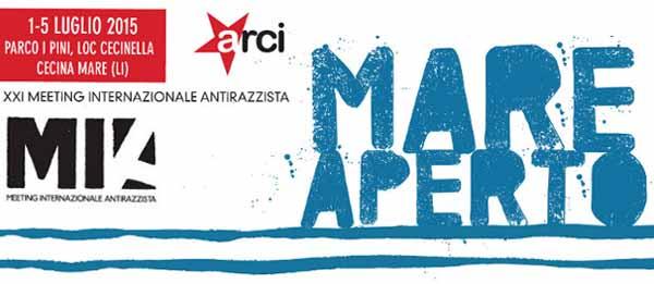 MARE APERTO, XXI MEETING INTERNAZIONALE ANTIRAZZISTA