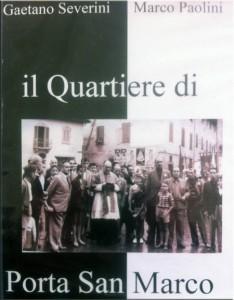 Il Quartiere di Porta San Marco, prima edizione