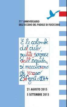 71° ANNIVERSARIO DELL'ECCIDIO DEL PADULE DI FUCECCHIO