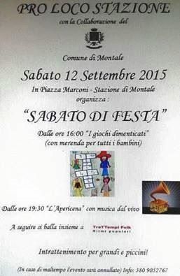 """MONTALE STAZIONE, UN """"SABATO DI FESTA"""""""