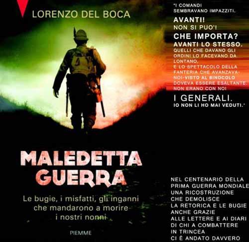 """MALEDETTA GUERRA"": LE BUGIE, I MISFATTI, GLI INGANNI"