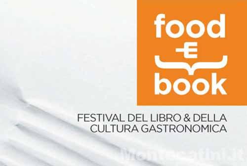 la cultura del cibo, il cibo nella cultura. A MONTECATINI TORNA FOOD&BOOK