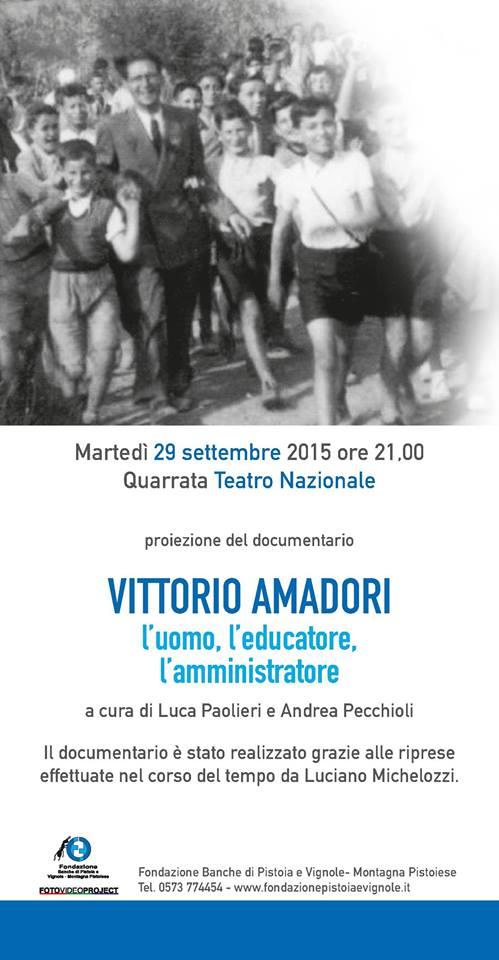 """""""VITTORIO AMADORI. L'UOMO, L'EDUCATORE, L'AMMINISTRATORE"""""""