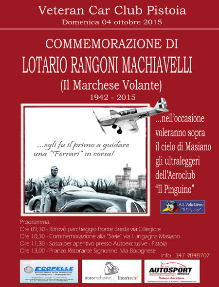 "IL ""VETERAN CAR CLUB PISTOIA"" COMMEMORA IL MARCHESE VOLANTE"