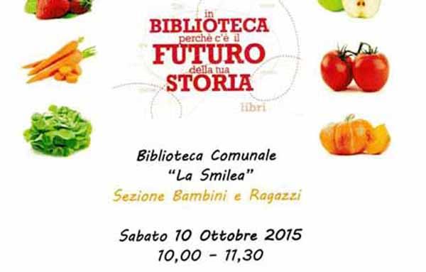 IN BIBLIOTECA C'È IL FUTURO DELLA TUA STORIA