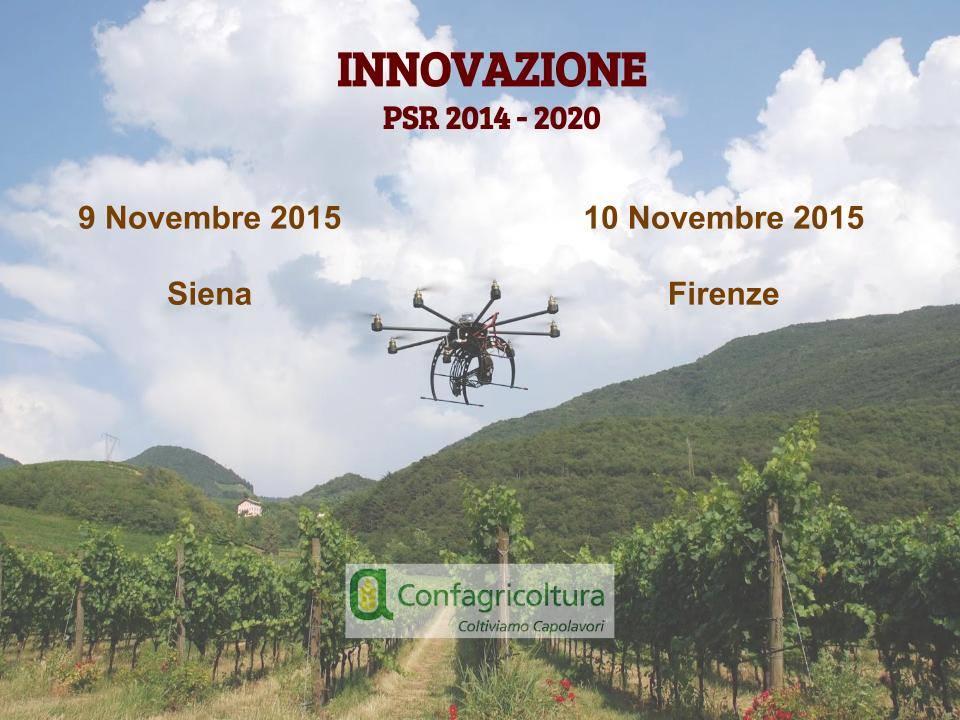 agricoltura. IL FUTURO DELLE AZIENDE TOSCANE PASSA DALL'INNOVAZIONE