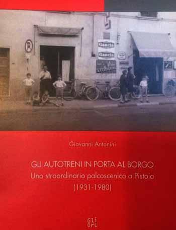 """""""GLI AUTOTRENI"""", MITO PISTOIESE DAL 1931"""