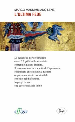 «L'ULTIMA FEDE» DI LENZI
