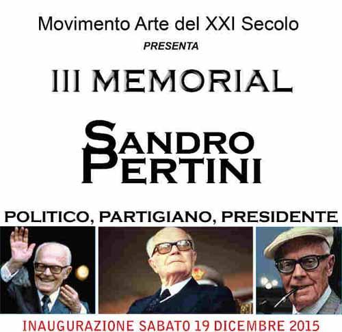 SELEZIONE ARTISTI PER IL «III MEMORIAL SANDRO PERTINI»