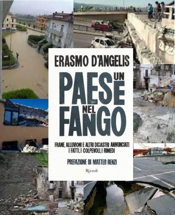 libri. ERASMO D'ANGELIS E «UN PAESE NEL FANGO»