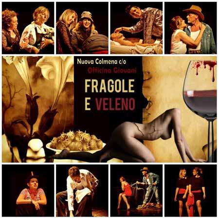 """prato. """"FRAGOLE E VELENO"""" A 'OFFICINA GIOVANI'"""