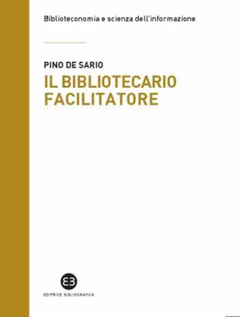 """""""IL BIBLIOTECARIO FACILITATORE"""", PRESENTAZIONE ALLA SAN GIORGIO"""
